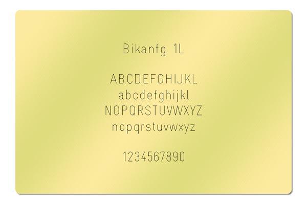 Gravur Schrift Bikanfg 1L