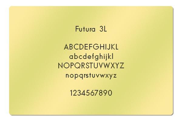 Gravur Schrift Futura 3L