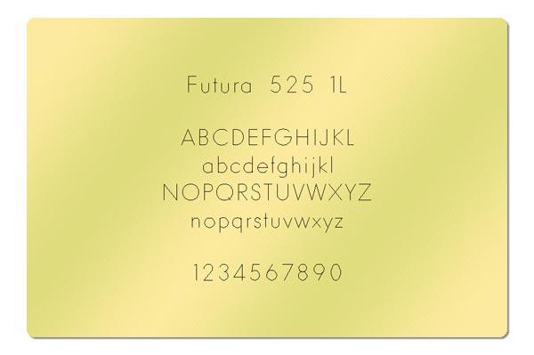 Gravur Schrift Futura 525 1L