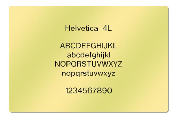 Gravur Schrift Helvetica 4L