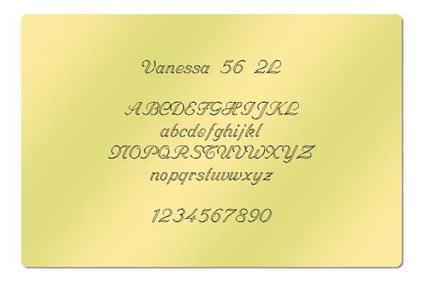 Gravur Schrift Vanessa 56 2L